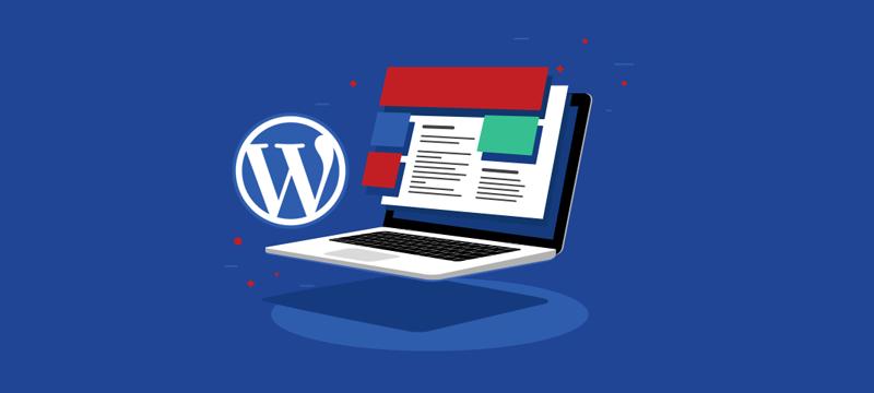 طراحی سایت با وردپرس ( WordPress ) ، مزایای استفاده از وردپرس
